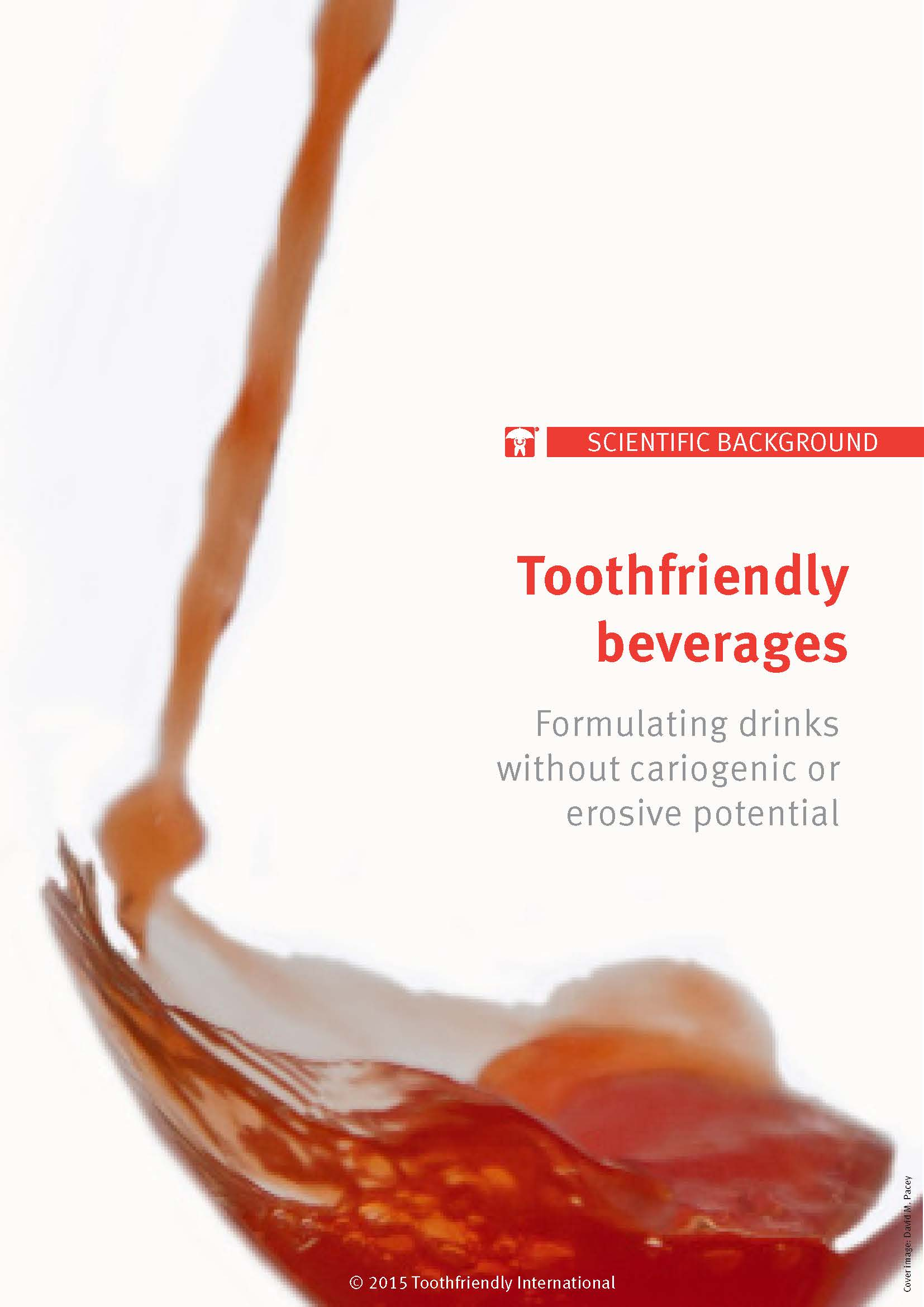 Toothfriendly beverages